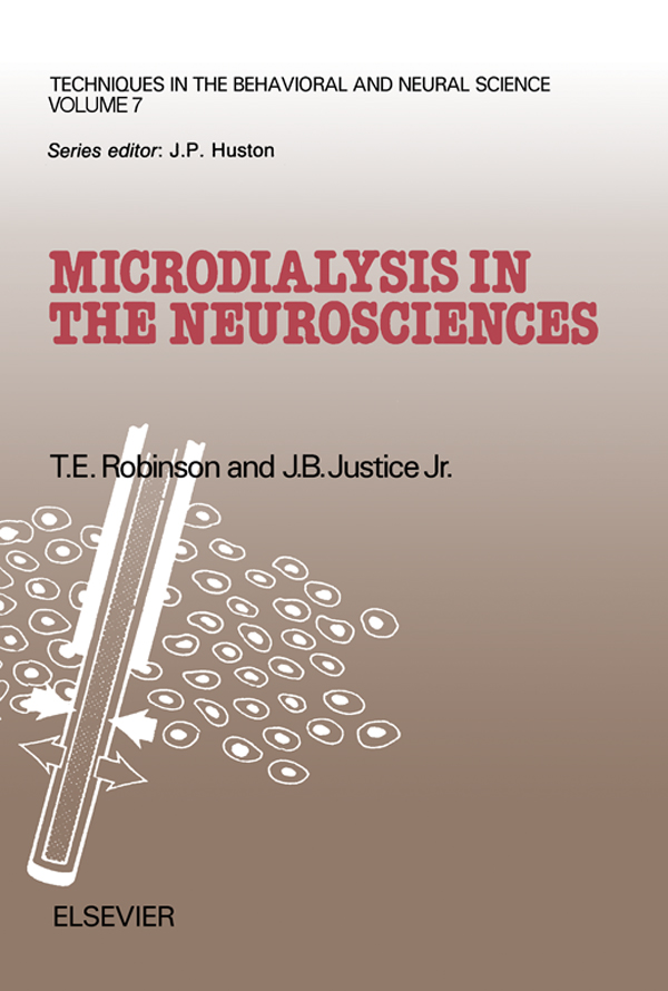 Microdialysis in the Neurosciences Techniques in the Behavioral and Neural Sciences