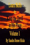 online magazine -  Learn Skills to Keep the Devil in His Place: Volume 1