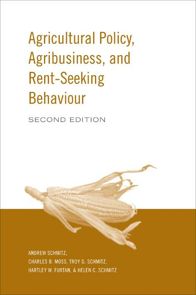 Agricultural Policy, Agribusiness and Rent-Seeking Behaviour, 2nd Edition