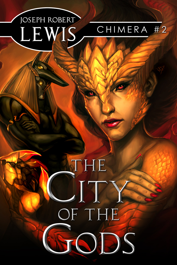 The City of the Gods (Chimera #2: A Mythic Fantasy)