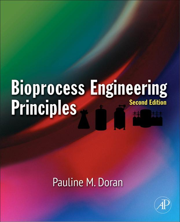 Book Cover: Bioprocess Engineering Principles