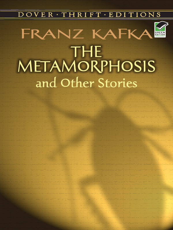 The Metamorphosis and Other Stories By: Franz Kafka