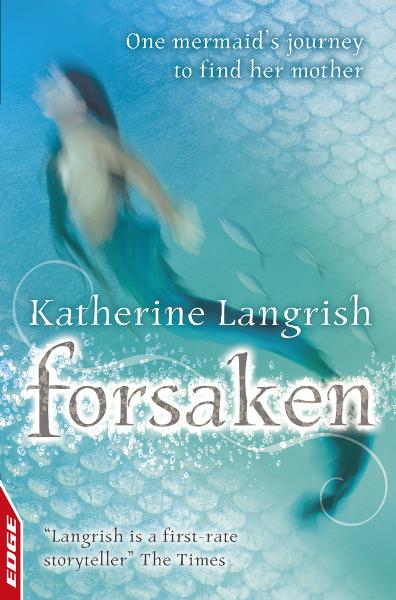 Rivets: Forsaken By: Katherine Langrish