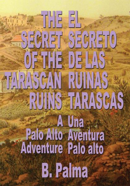The Secret of the Tarascan Ruins