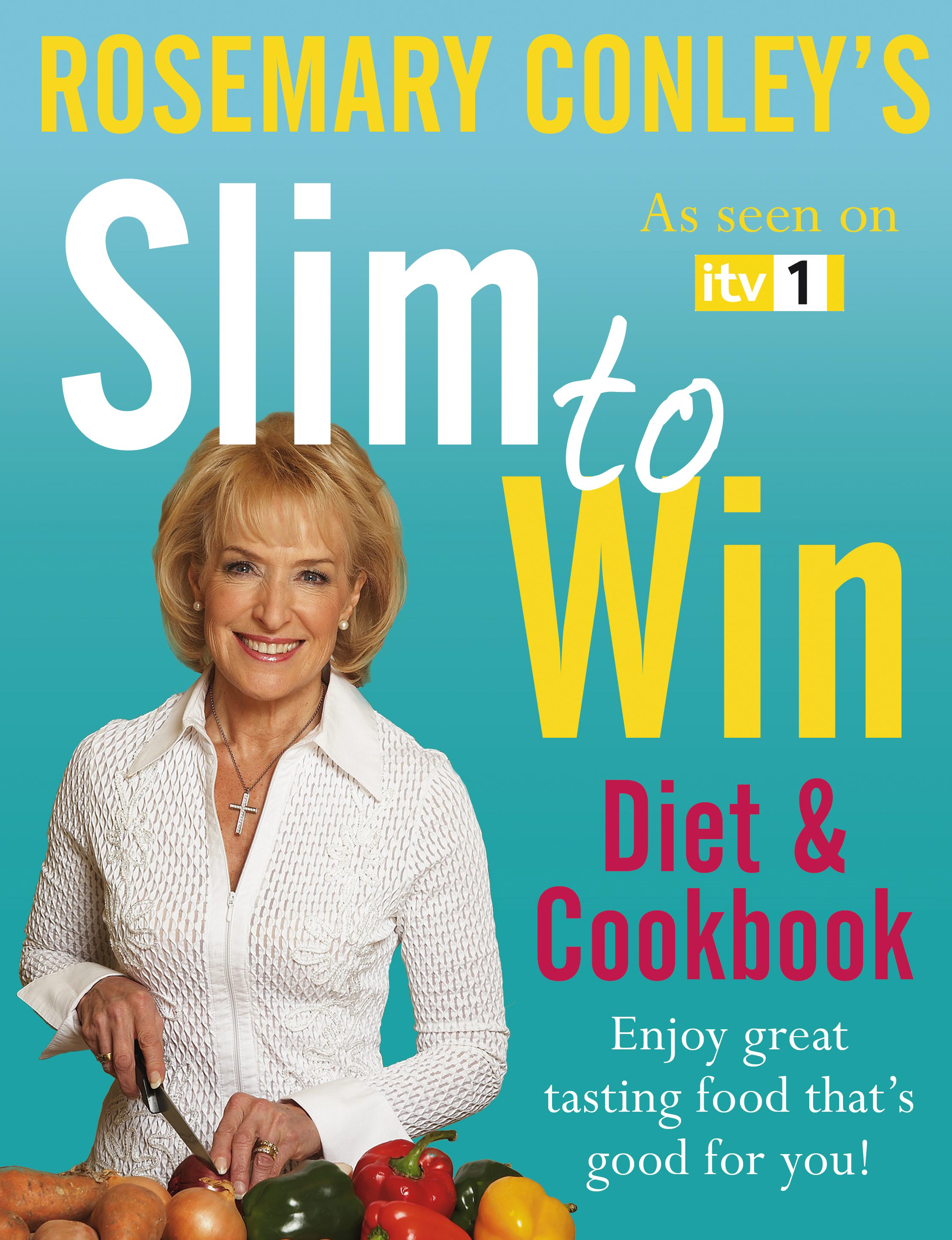 Slim to Win Diet and Cookbook