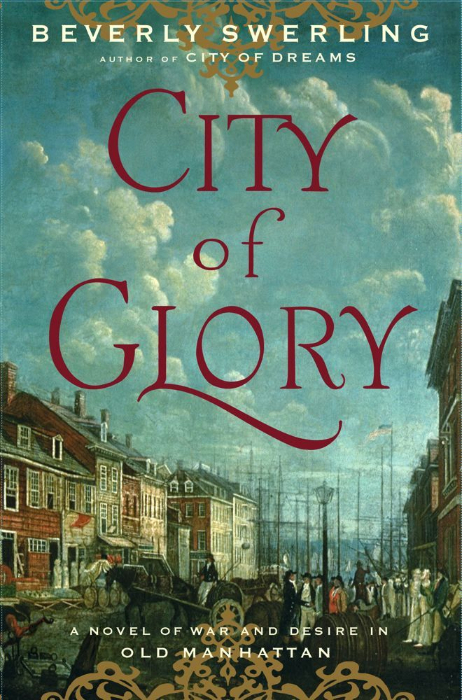 City of Glory By: Beverly Swerling