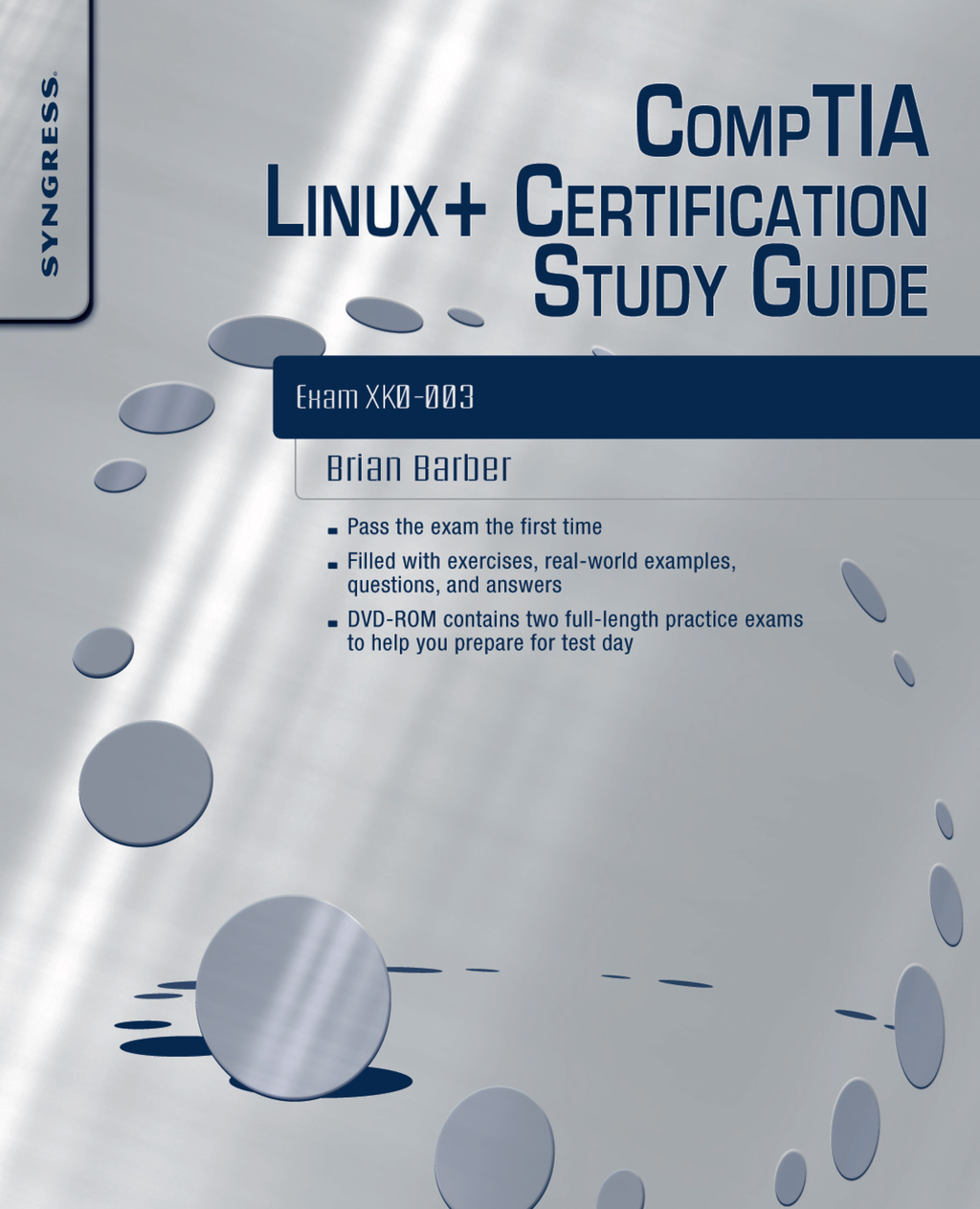 CompTIA Linux+ Certification Study Guide By: Brian Barber,Chris Happel,Graham Speake,Terrence V. Lillard