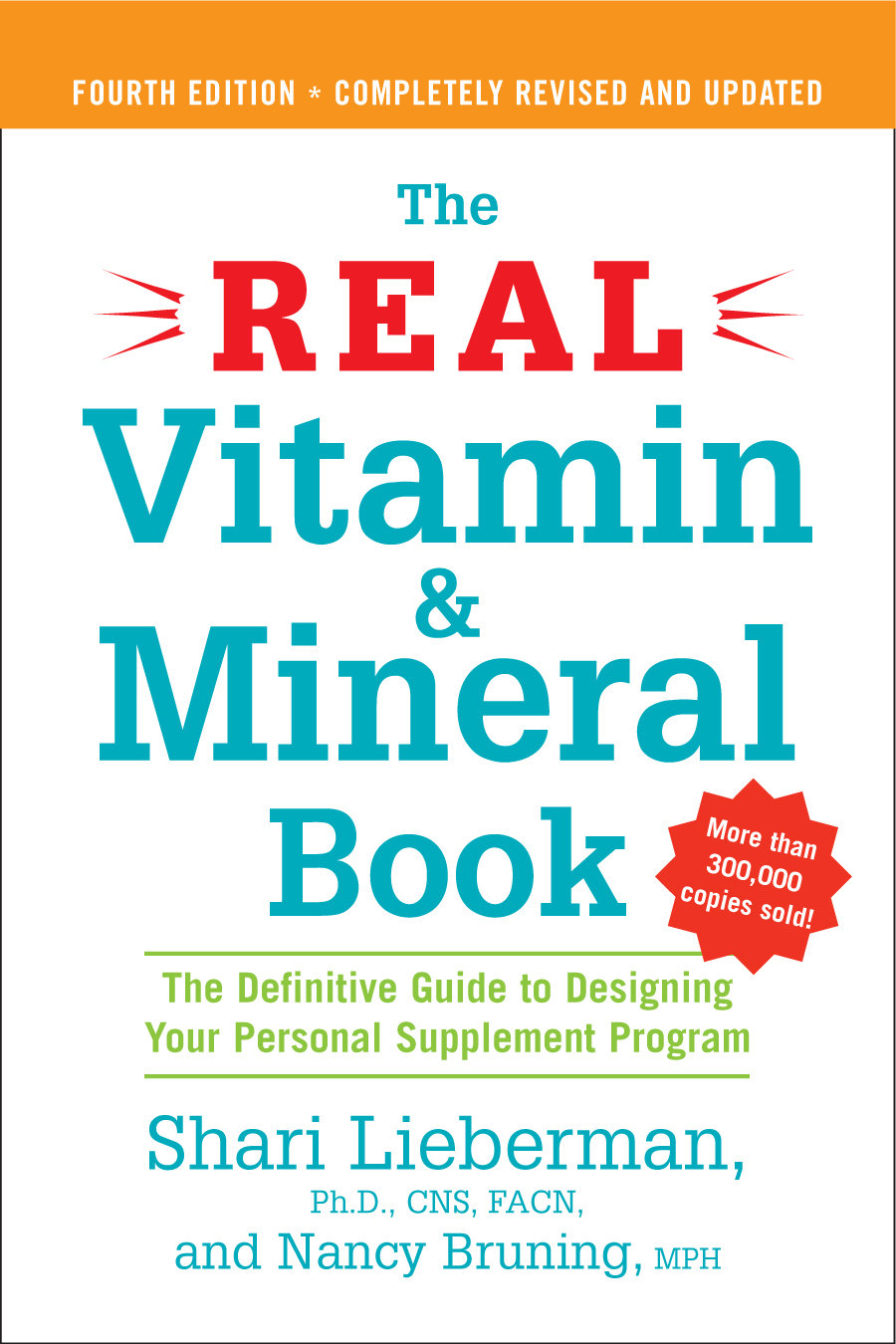The Real Vitamin and Mineral Book, 4th edition