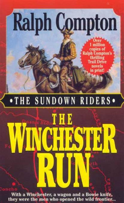 The Winchester Run By: Ralph Compton