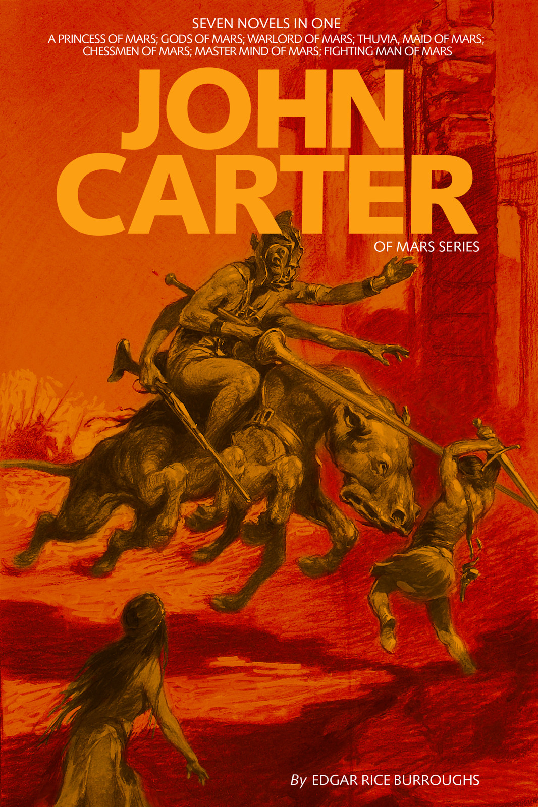 "John Carter: Adventures on Mars Collection (Illustrated) (Seven ""John Carter of Mars"" novels in one volume)"