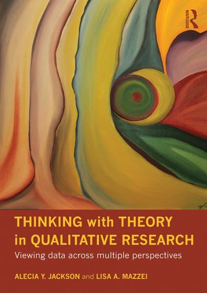 Thinking with Theory in Qualitative Research