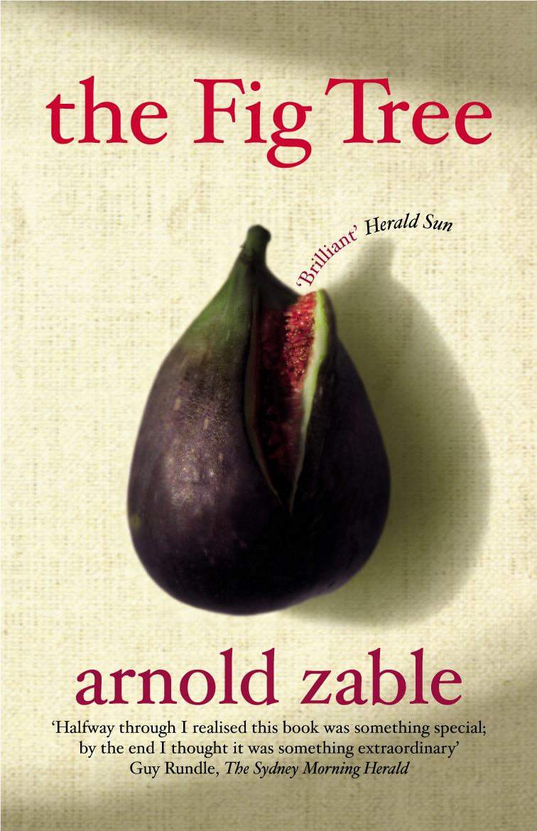 The Fig Tree By: Arnold Zable