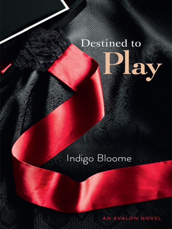 Destined to Play By: Indigo Bloome