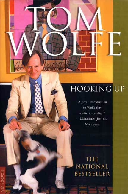 Hooking Up By: Tom Wolfe