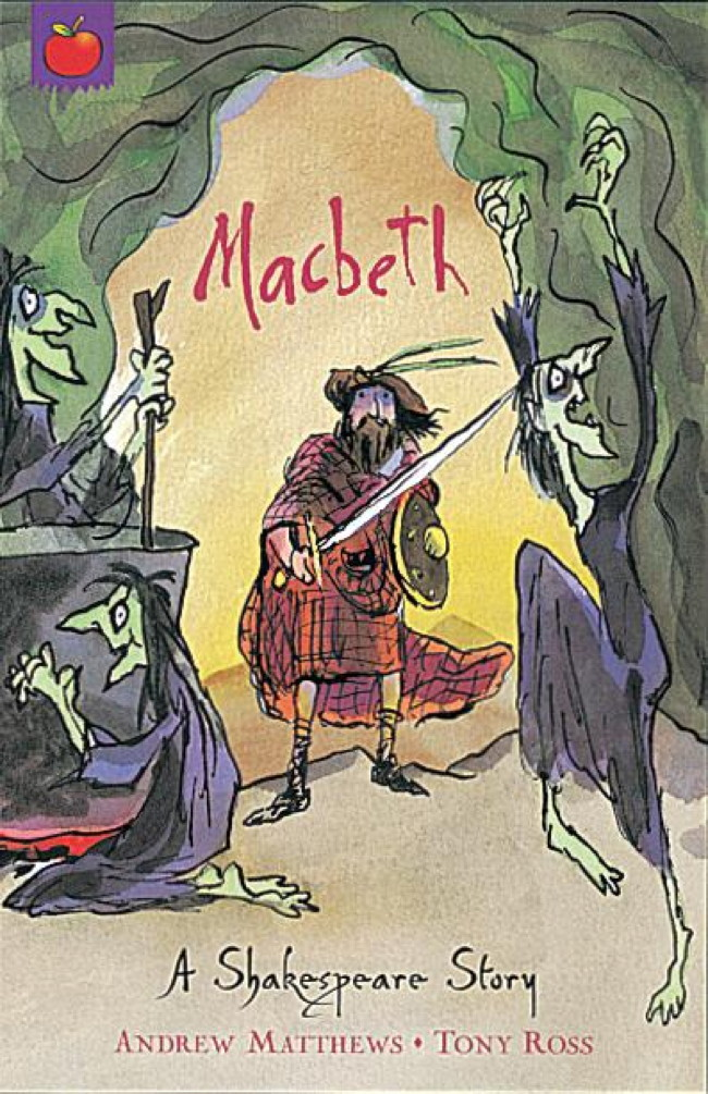 Shakespeare Shorts: Macbeth By: Andrew Matthews,Tony Ross