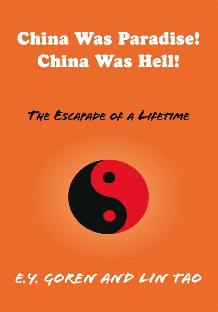 China Was Paradise! China Was Hell!