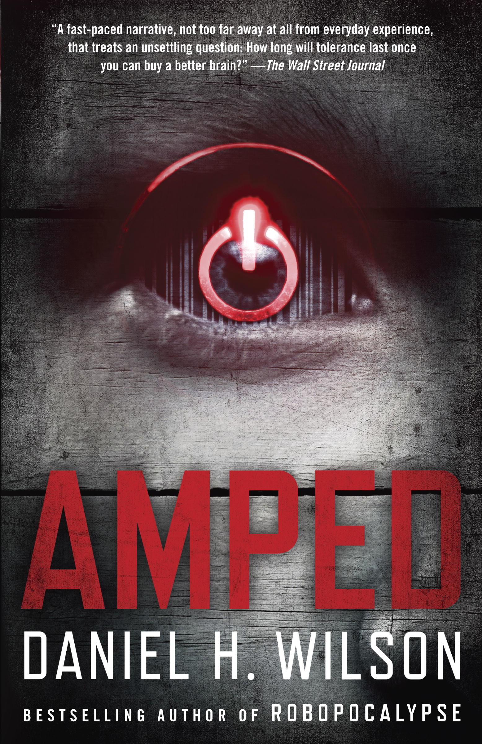 Amped By: Daniel H. Wilson