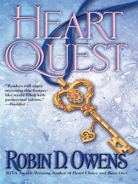 Heart Quest By: Robin D. Owens