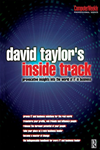 David Taylor's Inside Track: Provocative Insights Into The World Of It In Business: