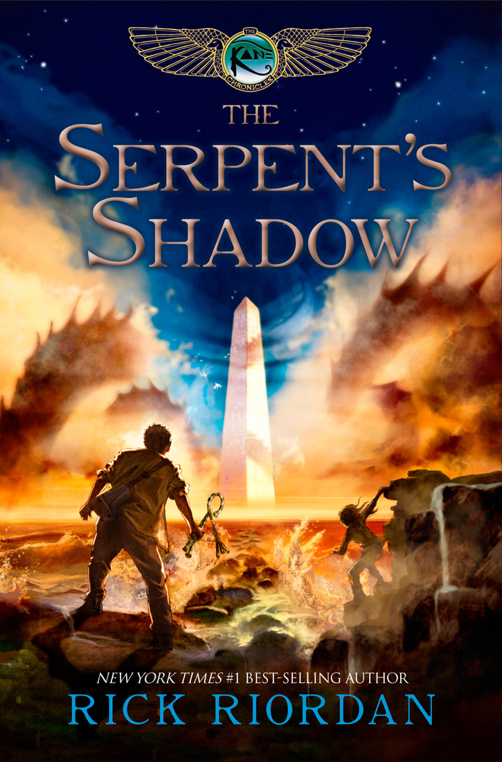 The Serpent's Shadow (The Kane Chronicles, Book Three) By: Rick Riordan