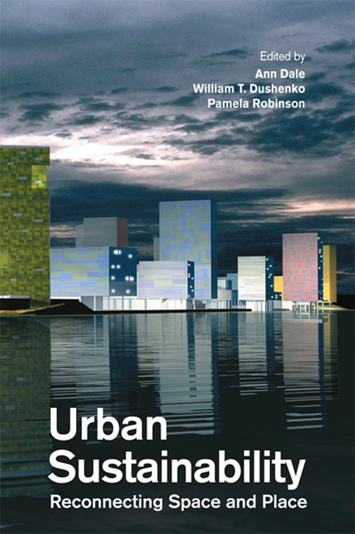 Urban Sustainability By: Ann Dale,Pamela J. Robinson,William Dushenko