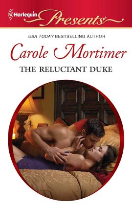 The Reluctant Duke By: Carole Mortimer