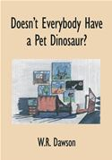download Doesn't Everybody Have a Pet Dinosaur? book
