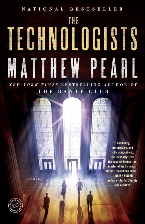 The Technologists (with bonus short story The Professor's Assassin) By: Matthew Pearl