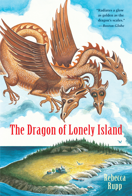 The Dragon of Lonely Island By: Rebecca Rupp