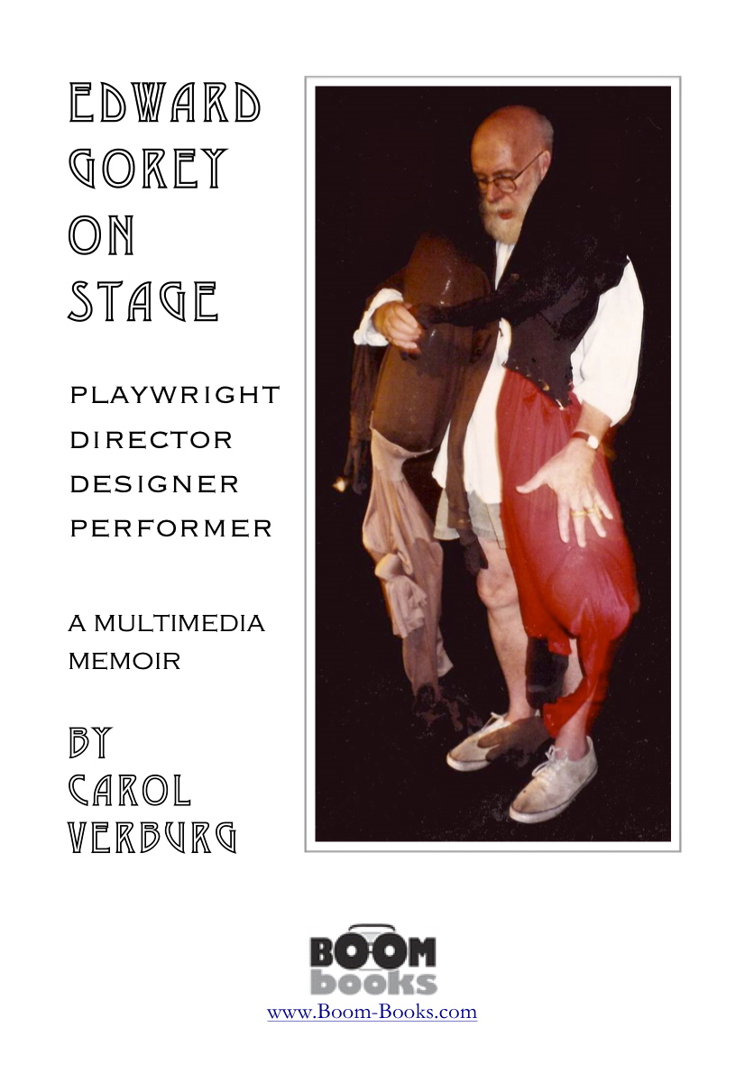 Edward Gorey On Stage By: Carol Verburg