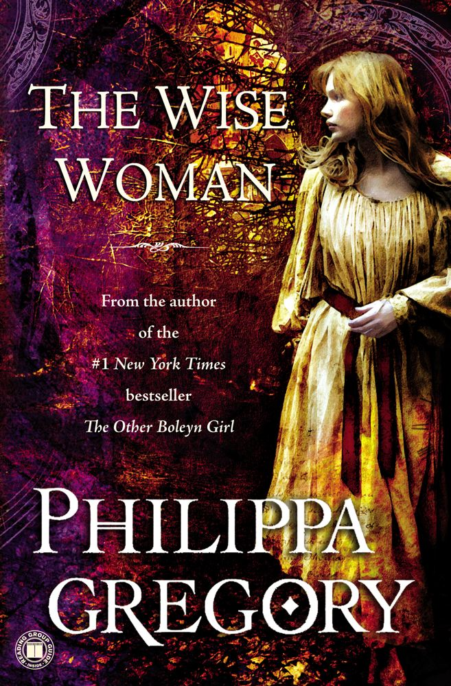 The Wise Woman By: Philippa Gregory