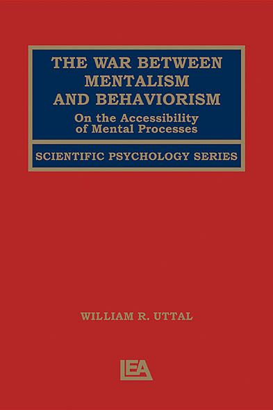 The War Between Mentalism and Behaviorism