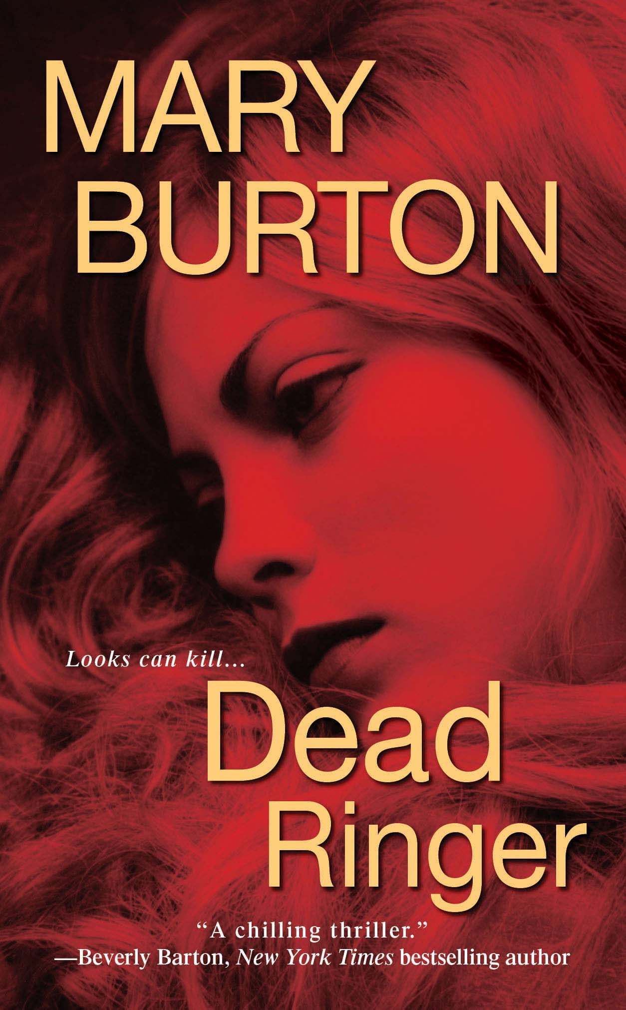 Dead Ringer By: Mary Burton