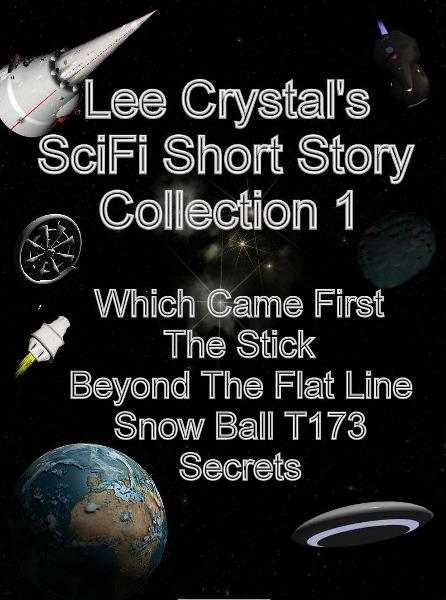 Lee Crystal's SciFi Short Story Collection 1