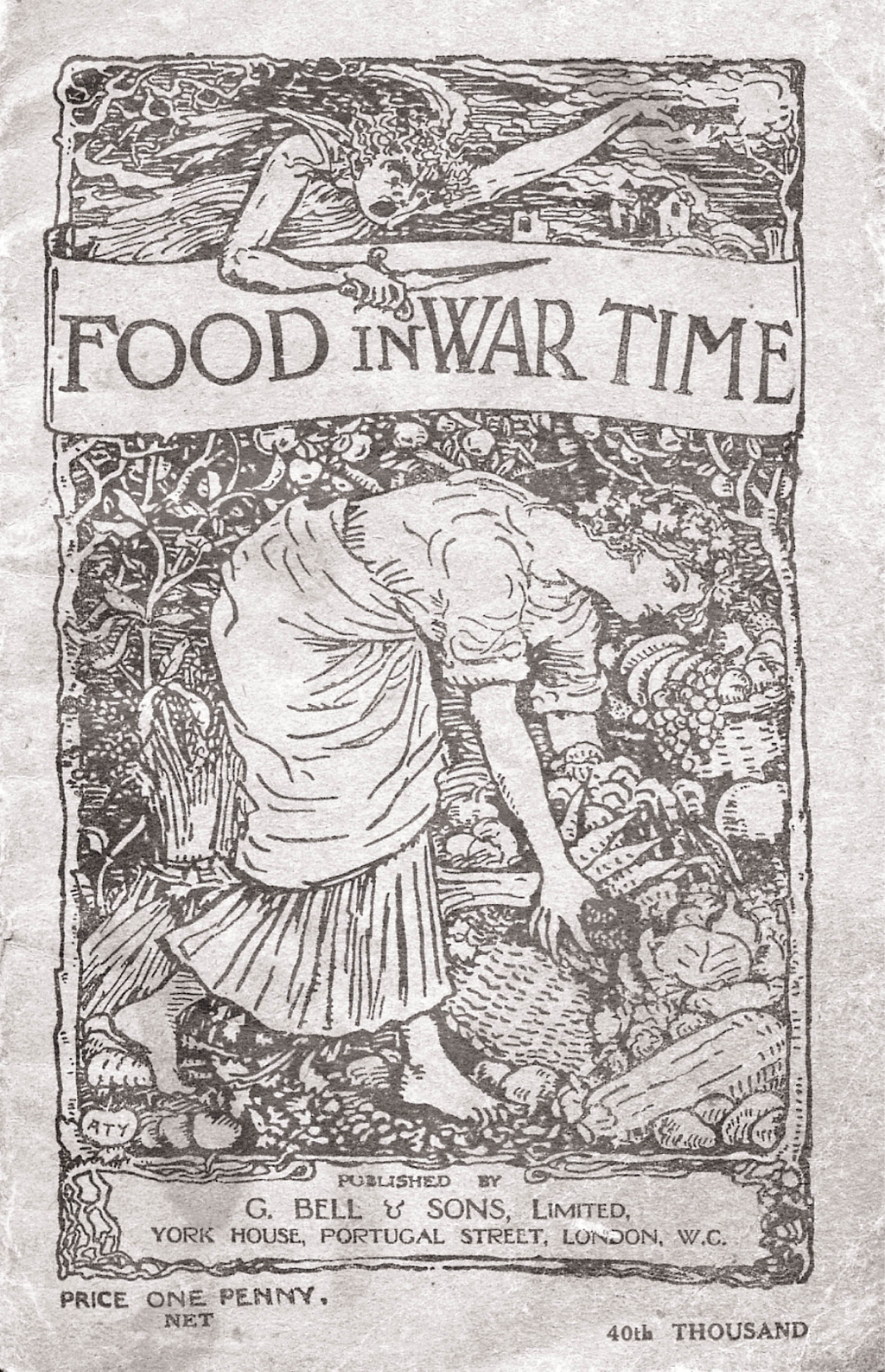 Food In War Time - Vegetarian Recipes For 100 Inexpensive Dishes: And Helpful Suggestions For Providing Two Course Dinners For Six People For One Shilling