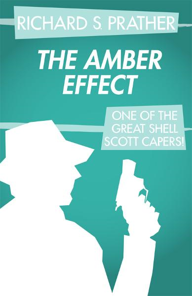 The Amber Effect By: Richard S. Prather