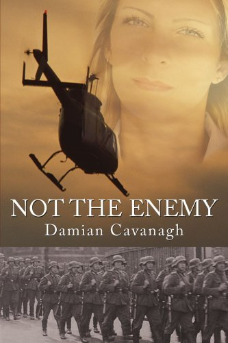 Not The Enemy By: Damian Cavanagh