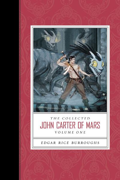 The Collected John Carter of Mars (Volume 1) By: Edgar Rice Burroughs