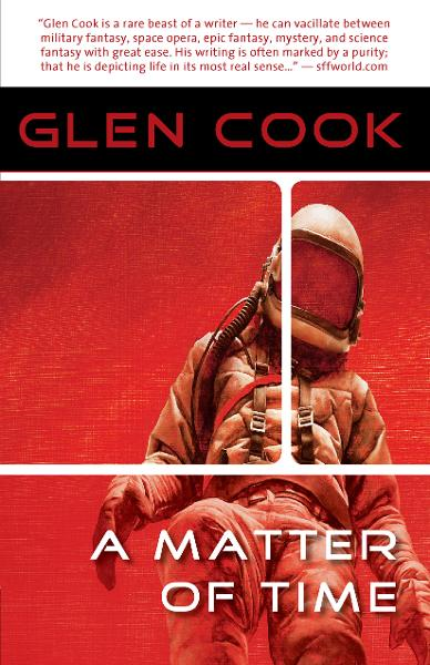 A Matter of Time By: Glen  Cook