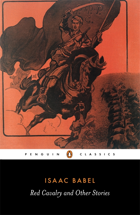 Red Cavalry and Other Stories By: Isaac Babel