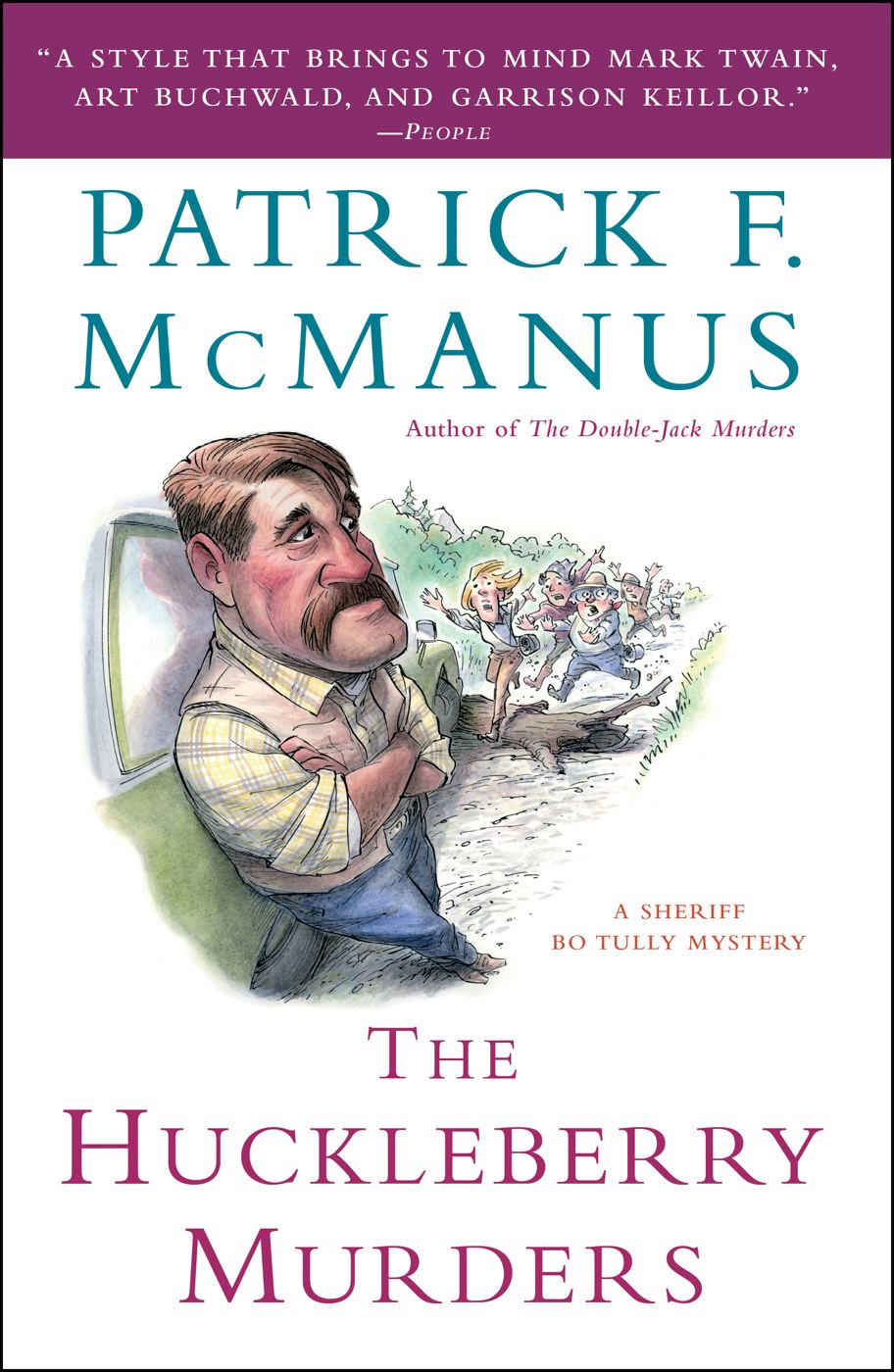 The Huckleberry Murders By: Patrick F. McManus