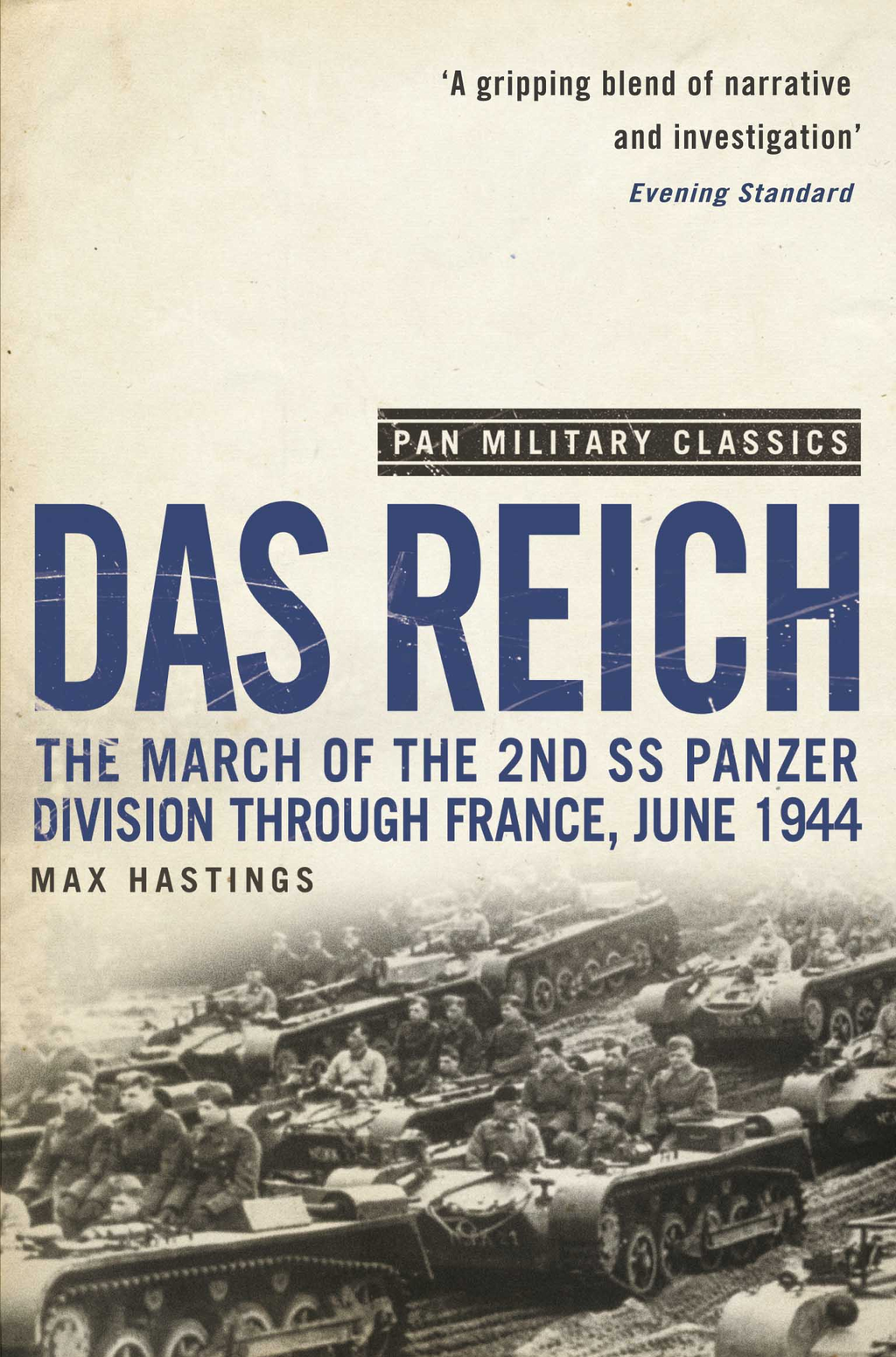 Das Reich The March of the 2nd SS Panzer Division Through France,  June 1944 (Pan Military Classics)