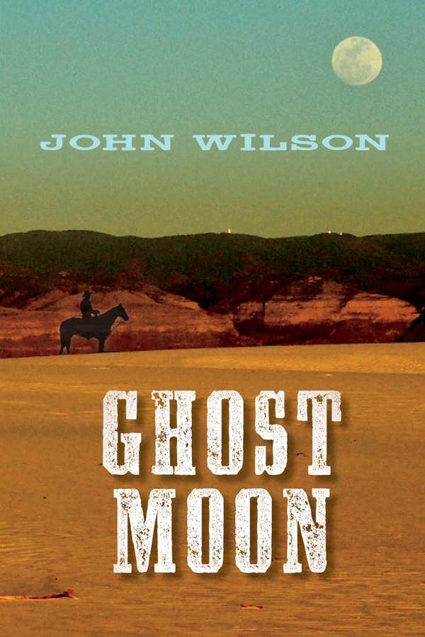Ghost Moon By: John Wilson