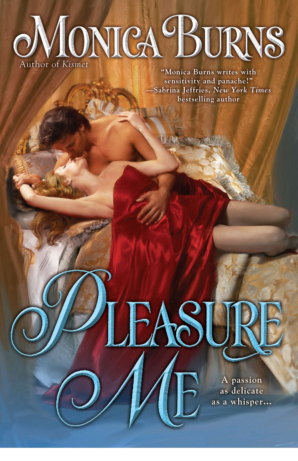 Pleasure Me By: Monica Burns