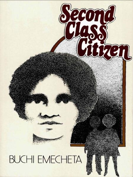 Second Class Citizen By: Buchi Emecheta