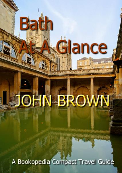 Bath At A Glance By: John Brown