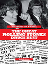 The Great Rolling Stones Drugs Bust: