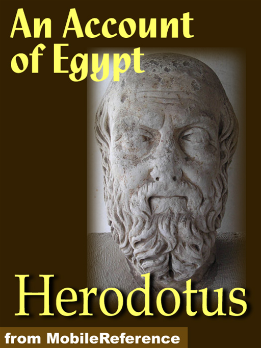 The Histories Of Herodotus.Volumes I And II (Complete): (The Histories Of Herodotus) (Mobi Classics) By: Herodotus,G. C. Macaulay (Translated)