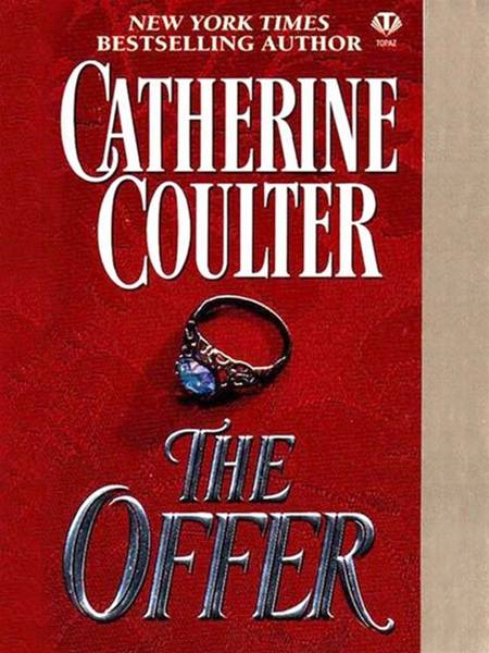 The Offer By: Catherine Coulter