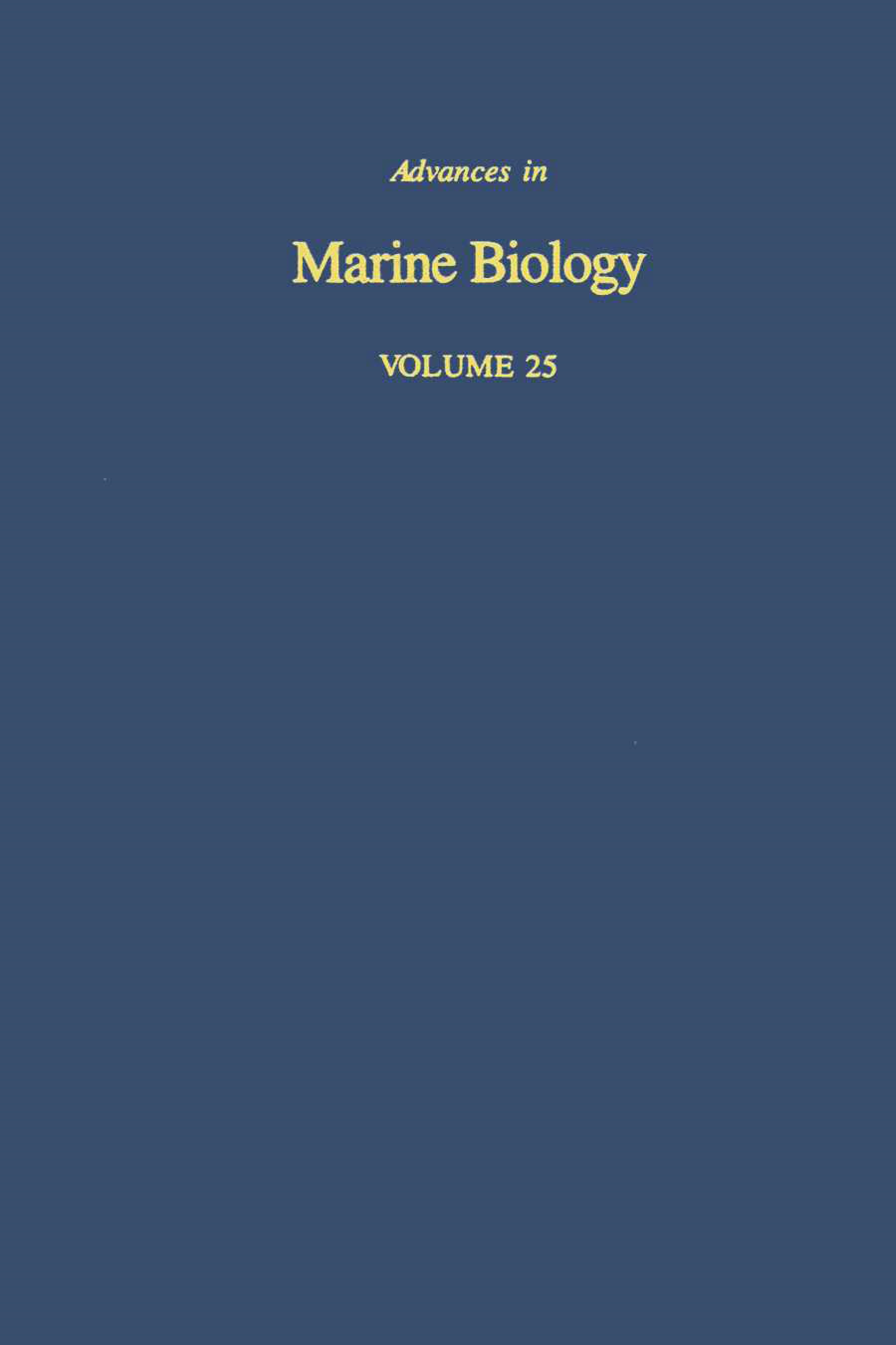 Advances in Marine Biology: Volume 25